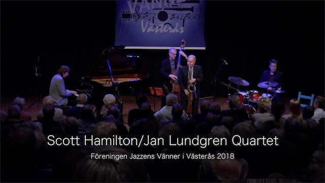 Scott Hamilton:Jan Lundgren Quartet - Del 1
