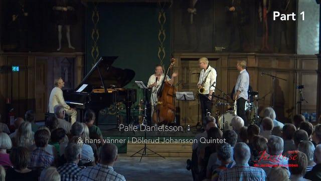 Palle & hans vänner i Dölerud Johansson Quintet - Del 1