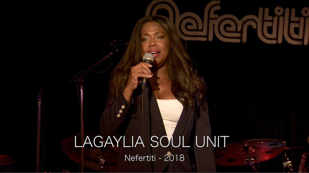 LaGaylia Soul Unit Nefertiti 2018 - Part 2