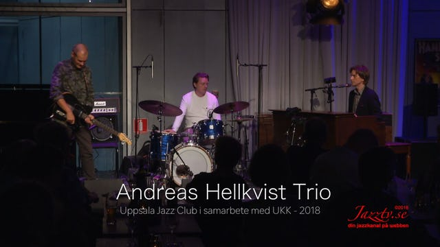 Andreas Hellkvist Trio - Part 2