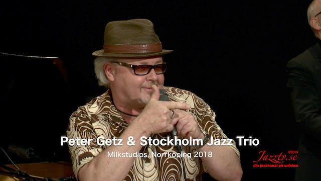 Peter Getz & Stockholm Jazz Trio - Part 1