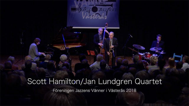 Scott Hamilton:Jan Lundgren Quartet - Part 1