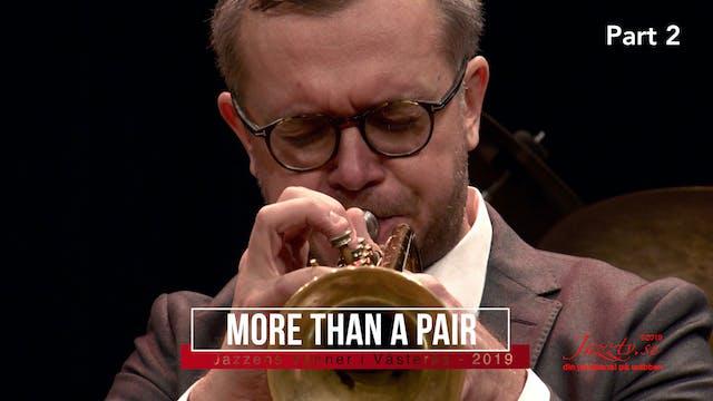 More than a Pair - Part 2