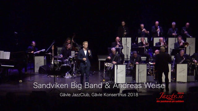 Sandviken Big Band & Andreas Weise - Del 2