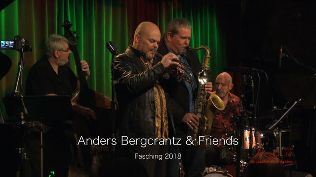 Anders Bergcrantz & Friends - Part 1