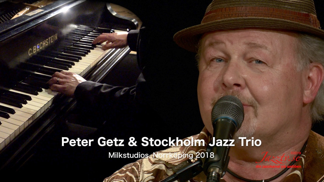 Peter Getz & Stockholm Jazz Trio - Part 2