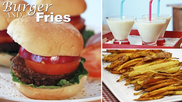 """All American Meal: Burger and Fries""- Episode 306 (24 min)"