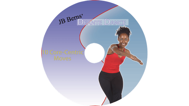 Deante Dance - 10 Core Moves