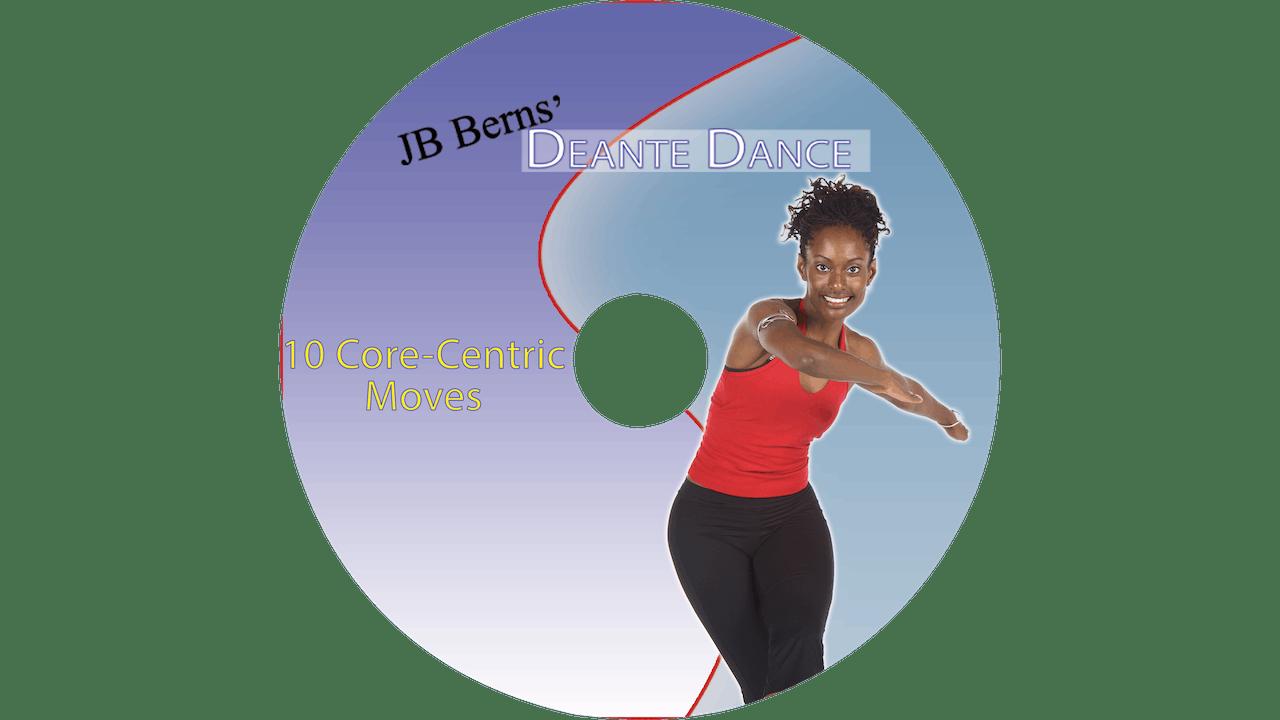 Deante Dance - 10 Core Moves