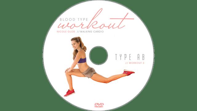 Blood Type Workout - AB - Walking Cardio