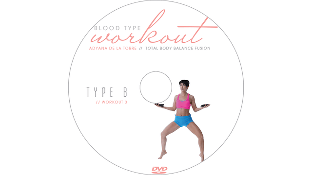 Blood Type Workout - B - Total Body Balance Fusion