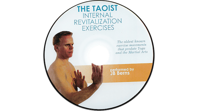 The Taoist - Internal Revitalization Exercises