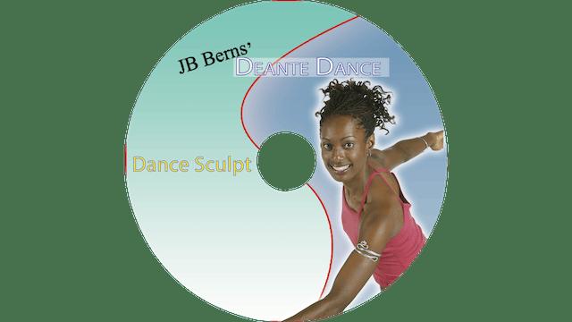 Deante Dance - Dance Sculpt