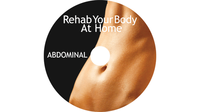 Rehab Your Body At Home - Abdominal Restoration