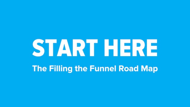 Filling The Funnel Roadmap