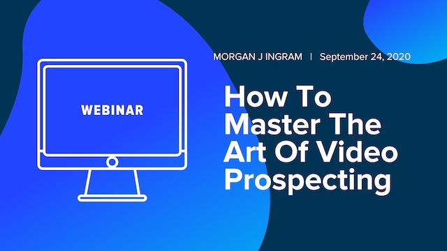 How To Master The Art Of Video Prospecting