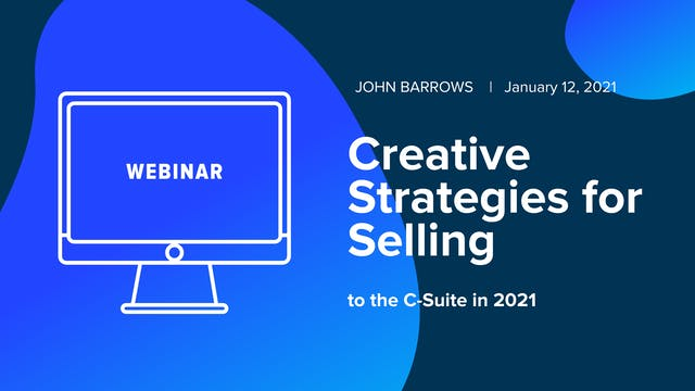Creative Strategies for Selling to th...