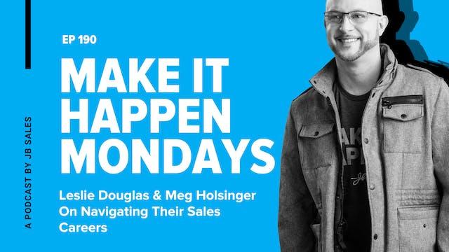 Ep. 190: Leslie Douglas & Meg Holsing...