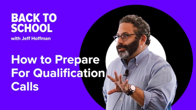 [Hoffman Clips] How To Prepare For Qualification Calls
