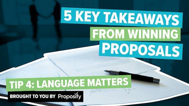 Tip #4: Language Matters