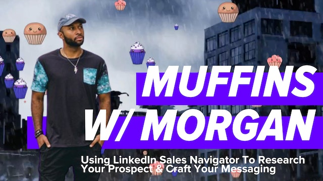 Using LinkedIn Sales Navigator To Research Your Prospect & Craft Your Messaging