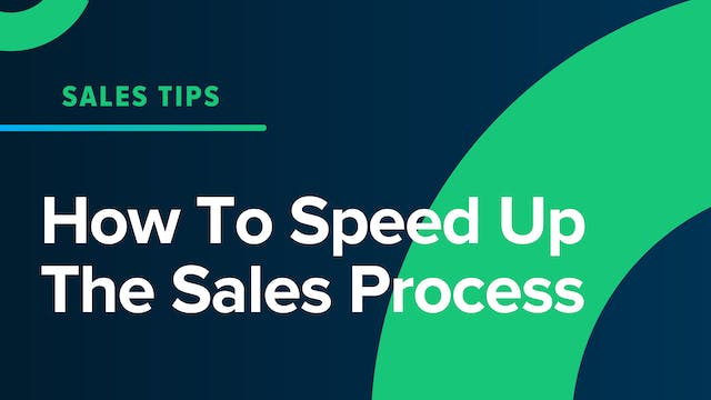 How To Speed Up The Sales Process