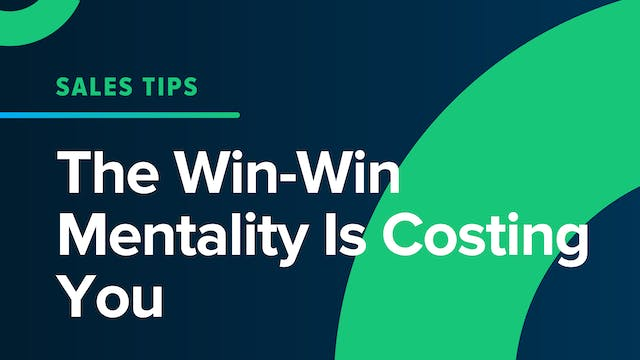 The Win-Win Mentality Is Costing You