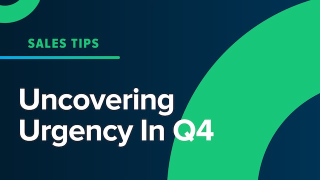 Uncovering Urgency In Q4