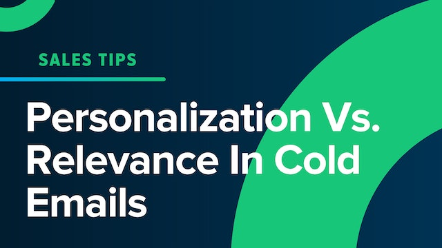 Personalization Vs Relevance In Cold Emails