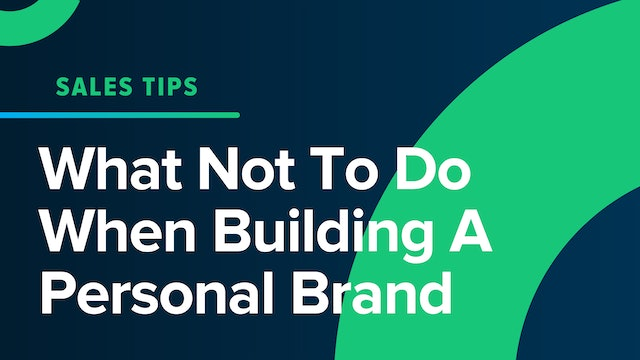 What Not To Do When Building A Personal Brand