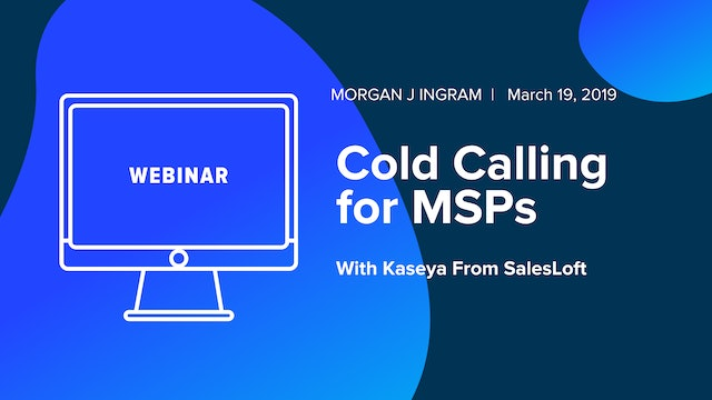 Cold Calling for MSPs with Kaseya from SalesLoft