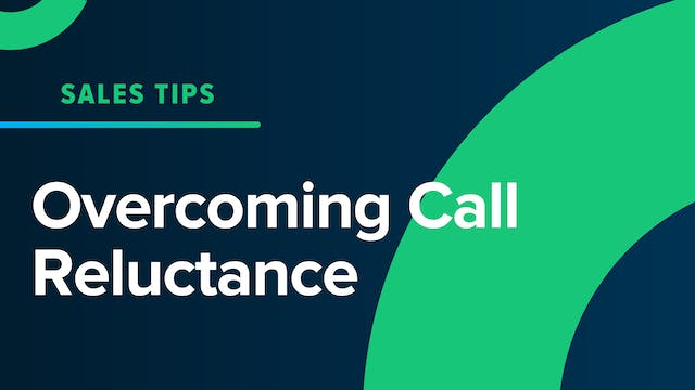 Overcoming Call Reluctance