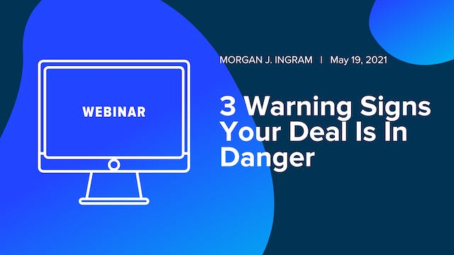 3 Warning Signs Your Deal Is In Danger