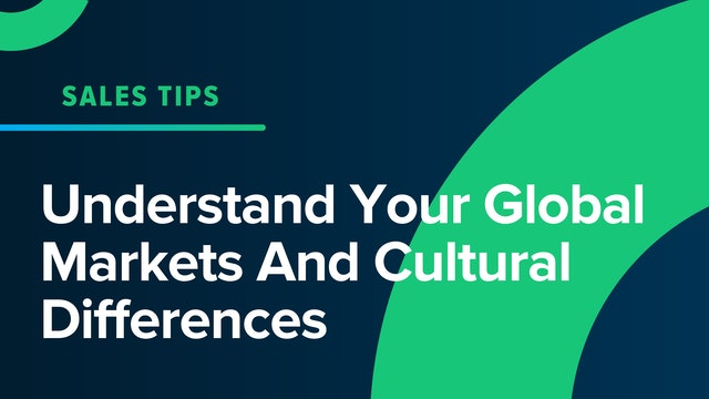 Understand Your Global Markets And Cultural Differences