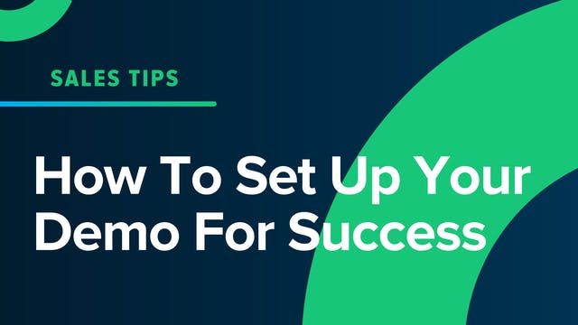 How To Set Up Your Demo For Success