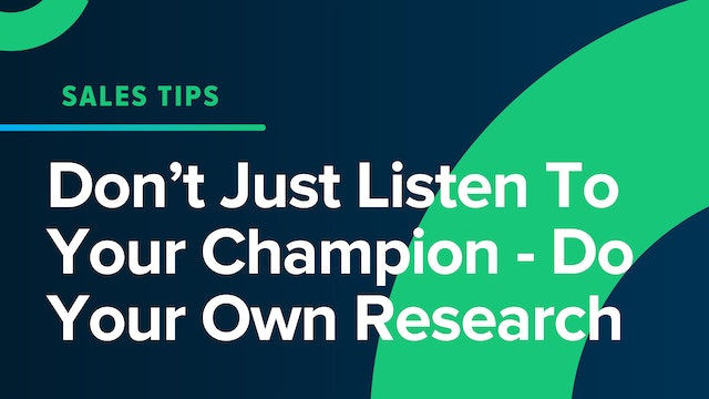 Don't Just Listen To Your Champion - Do Your Own Research