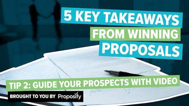 Tip #2: Guide Your Prospects With Video