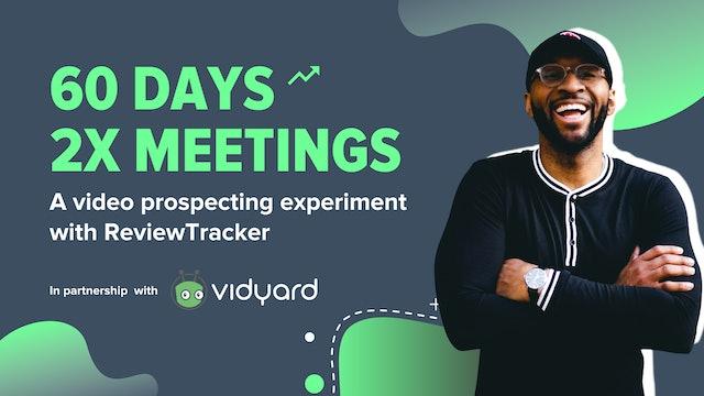 JB Sales and Vidyard - 60 Days 2X Meetings