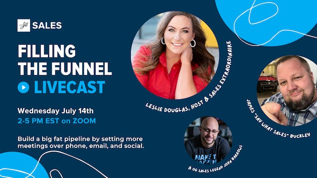 July Livecast & Filling the Funnel