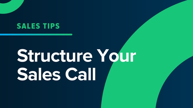Structure Your Sales Call