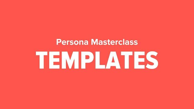 Persona Masterclass Templates