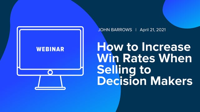 How to Increase Win Rates When Sellin...