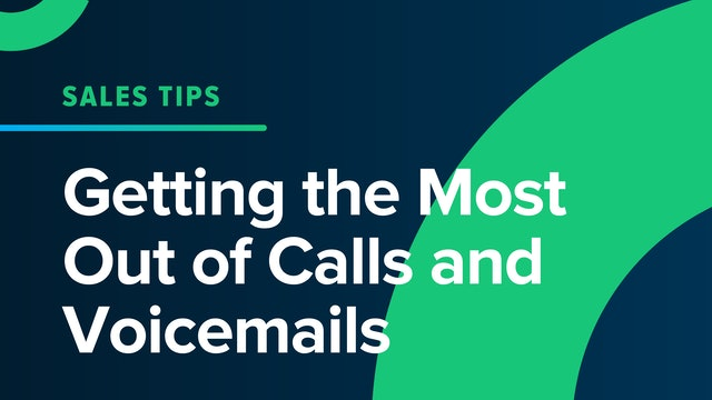Getting the Most Out of Calls and Voicemails