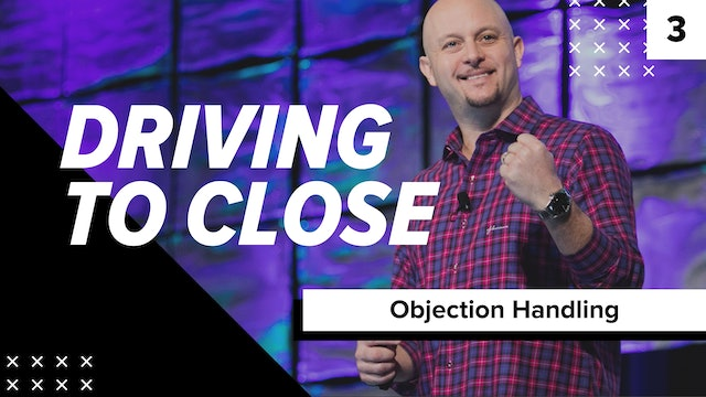 Session 3 - Proactive Objection Handling