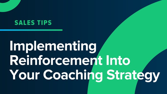 Implementing Reinforcement Into Your Coaching Strategy