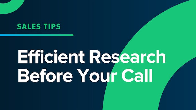 Efficient Research Before Your Call