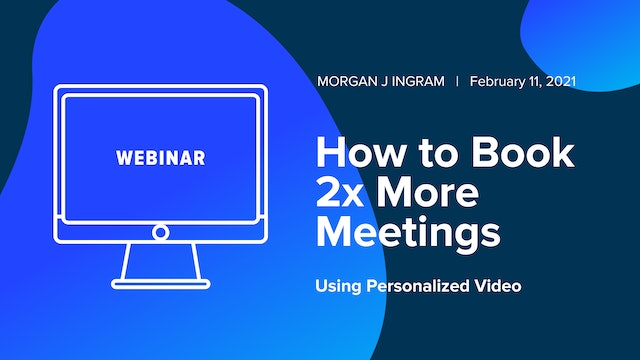 How to Book 2x More Meetings Using Personalized Video