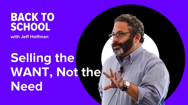 [Hoffman Clips] Selling The WANT, Not The NEED
