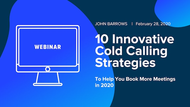 10 Innovative Cold Calling Strategies To Help You Book More Meetings in 2020