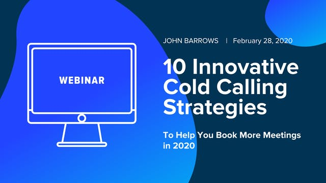 10 Innovative Cold Calling Strategies...